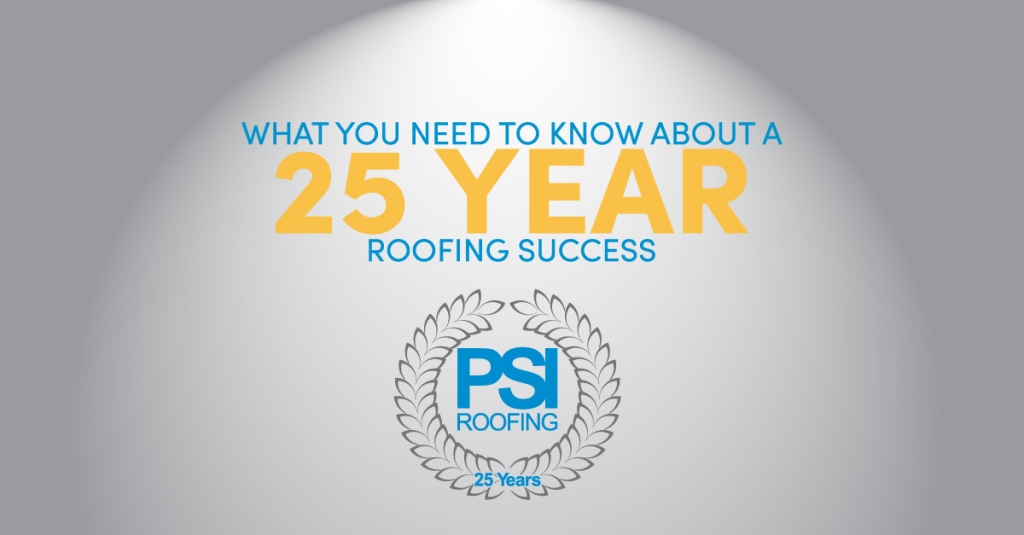 What You Need to Know about a 25 Year Roofing Success
