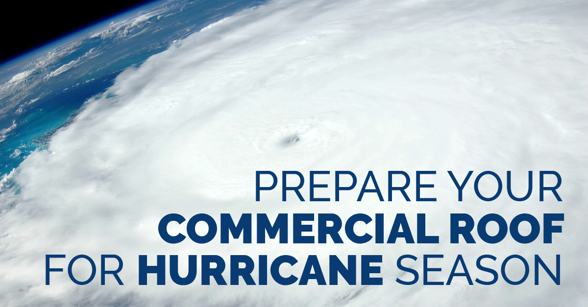 BLOG-CommercialRoof-HurricaneSeason-01