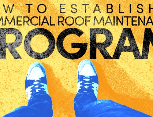 How to Establish a Commercial Roof Maintenance Program