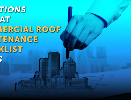 10 Actions A Great Commercial Roof Maintenance Checklist Needs