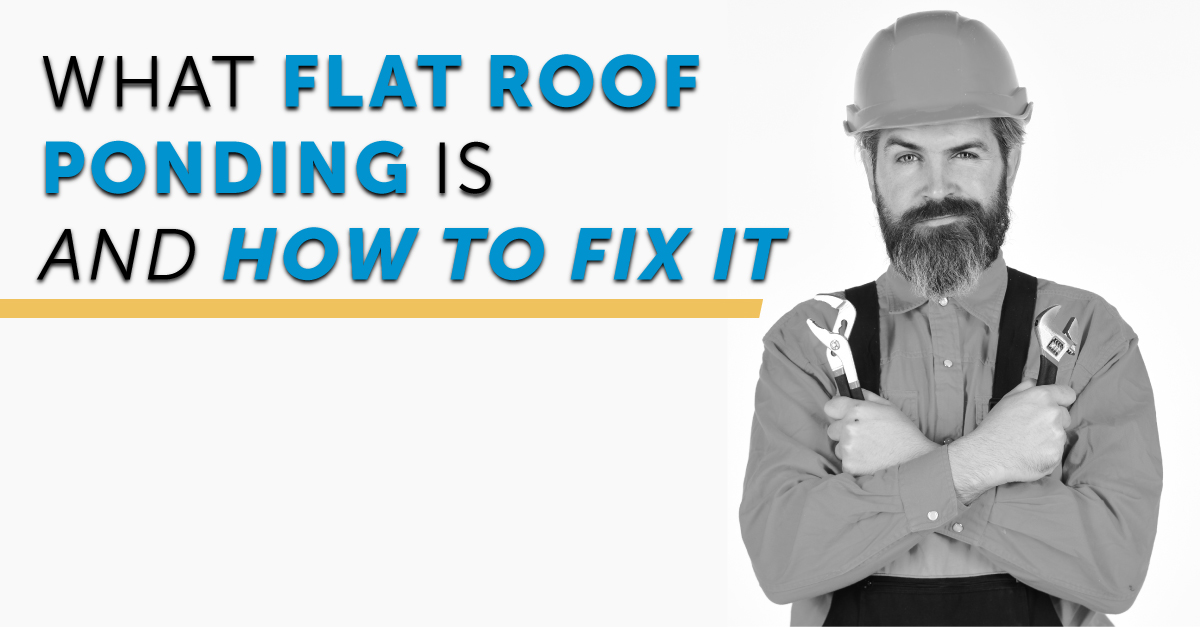 What Flat Roof Ponding Is And How To Fix It