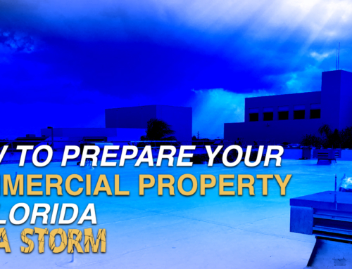 How To Prepare Your Commercial Property In Florida For A Storm
