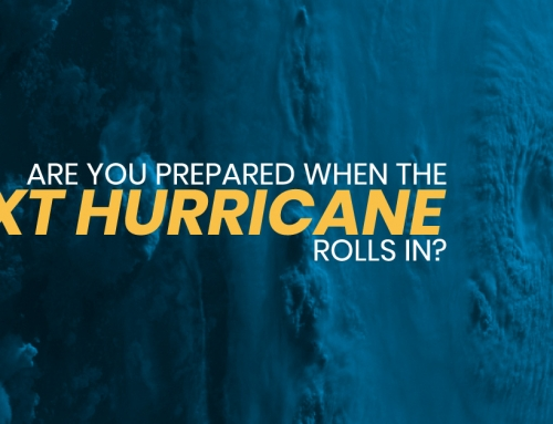 Are You Prepared When the Next Hurricane Rolls In?