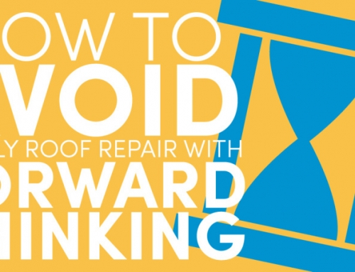 How to Avoid Costly Roof Repair With Forward Thinking