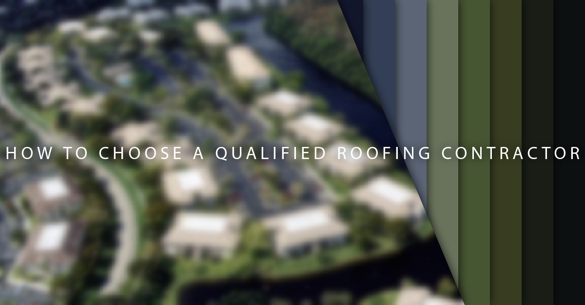 How To Choose A Qualified Roofing Contractor