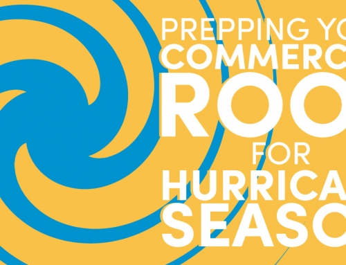 Prepping Your Commercial Roof For Hurricane Season