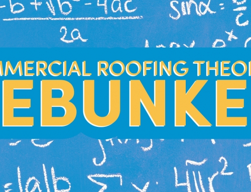 Commercial Roofing Theories Debunked
