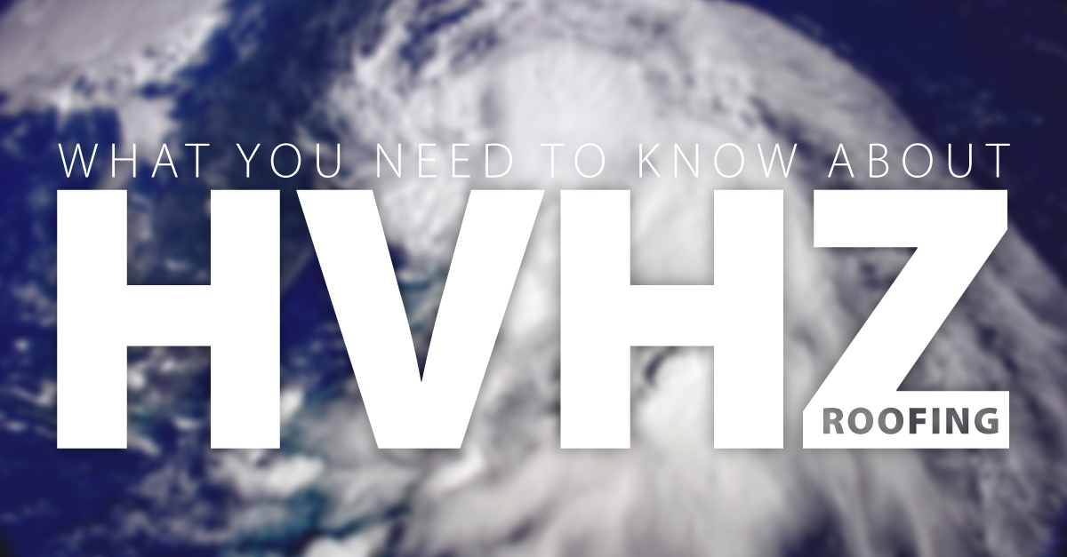 What You Need to Know about HVHZ Roofing