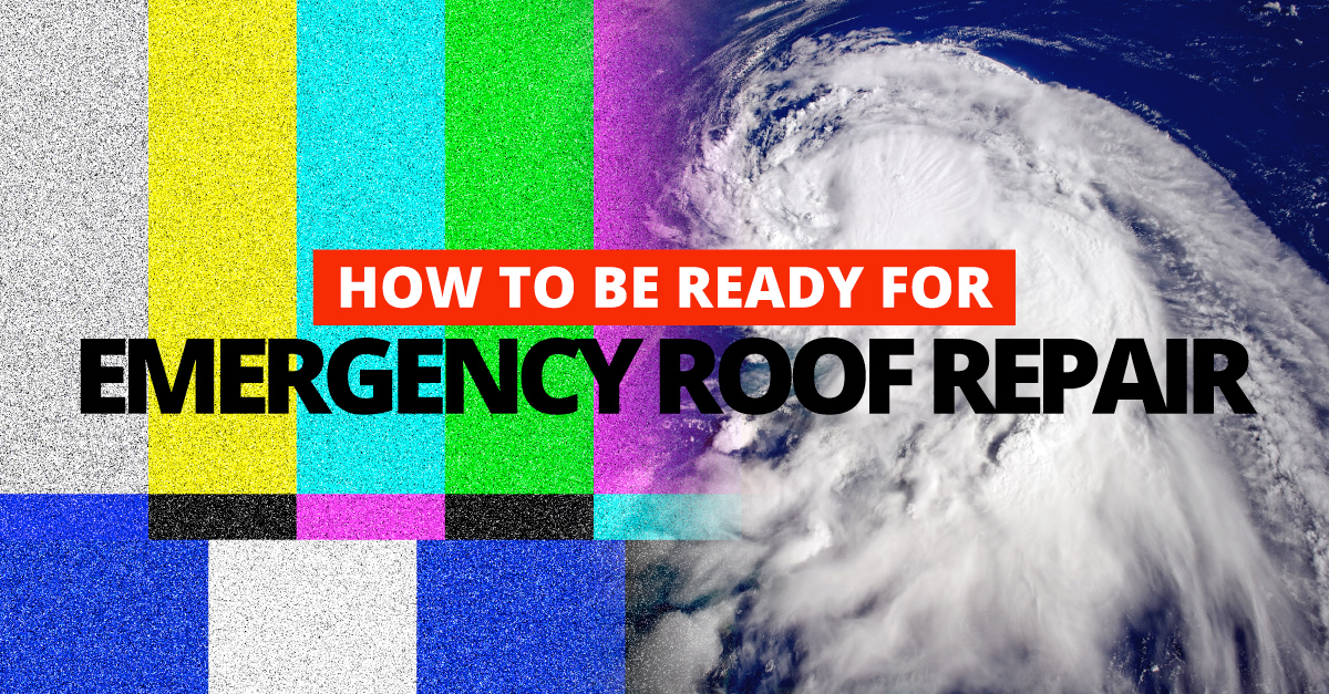 How to be Ready for Emergency Roof Repair