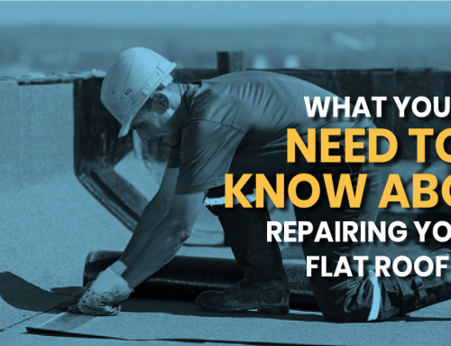 What You Need To Know About Repairing Your Flat Roof