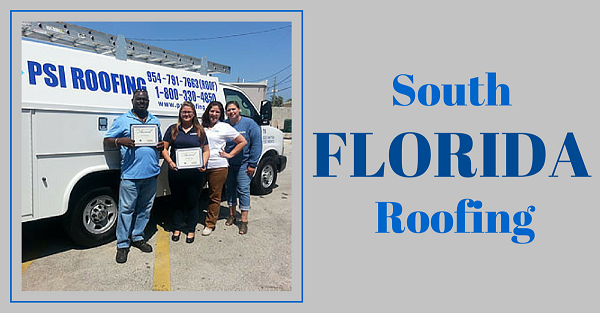 Looking For A South Florida Roofing Contractor Psi Roofing